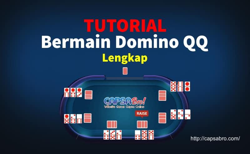Tutorial Bermain Domino QQ Online Game Lengkap