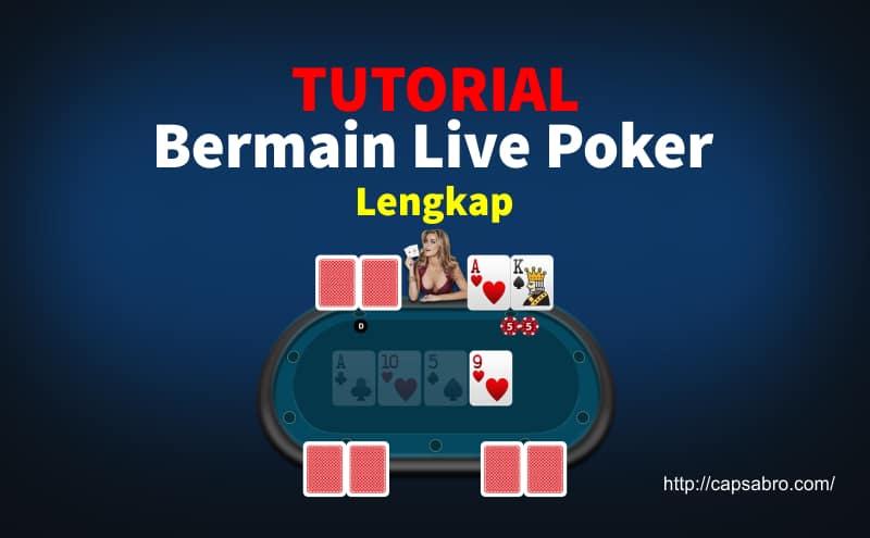 Tutorial Bermain Live Poker Game Online Lengkap
