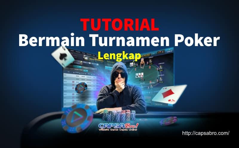 Tutorial Bermain Turnamen Poker Game Online Lengkap